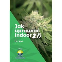 Jak Uprawiać indoor 2.0